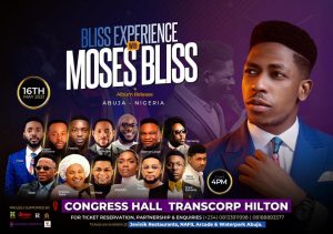 """Moses Bliss Preps for first major concert """"The Bliss Experience"""" live in Abuja"""