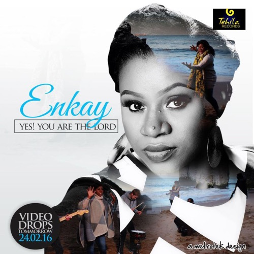 Video : ENKAY – YES! YOU ARE THE LORD (@OFFICIALENKAY)   247GvibeS