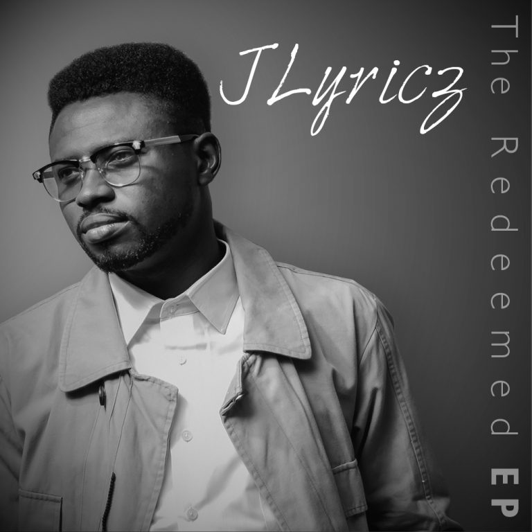 #GospelVibes : The Redeemed EP – Jlyricz @churchhillent