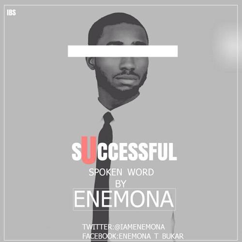 #GospelVibes : Successful (Spoken Word) – Enemona {@iamenemona}
