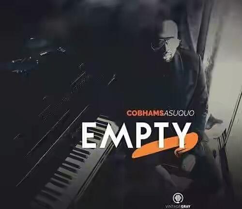 Empty – Cobhams Asuquo