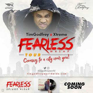 TIM GODFREY ANNOUNCES FEARLESS WRSHP TOUR @TIMGODFREYWORLD