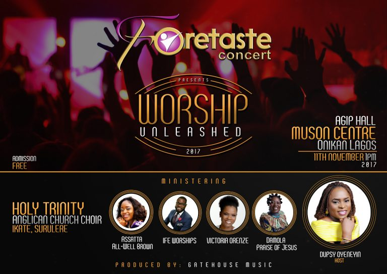 """Event: Foretaste Concert Presents """"Worship Unleashed """" with Host Dupsy Oyeneyin 