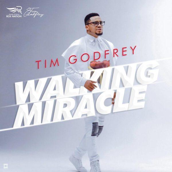 "TIM GODFREY PREMIERS NEW SINGLE ""WALKING MIRACLE"""