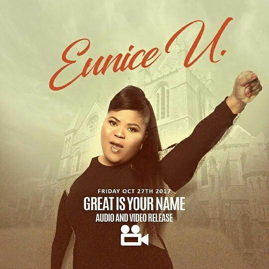 [LYRICS] : GREAT IS YOUR NAME – EUNICE U @EuniceUMusic