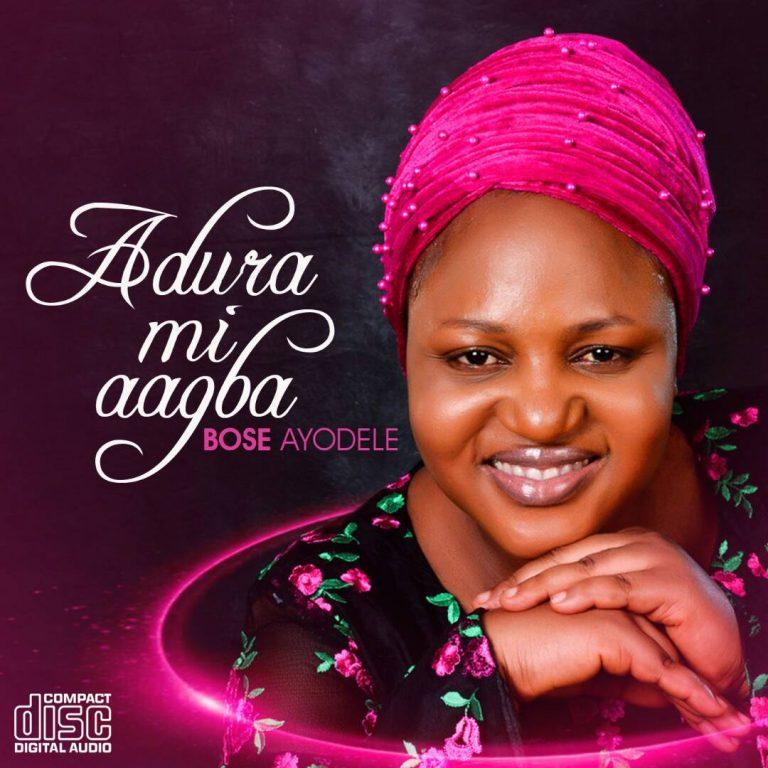 "EVANG BOSE AYODELE UNVEILS ""ADURA MI AAGBA"" EP  @bose_ayodele1"