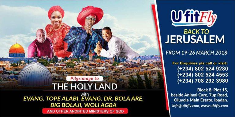 Fly To Jerusalem With Woli Agba, Tope Alabi, Big B, Bola Are & Others! #UFitFlyToJerusalem | @UFitFly @BolajiBig