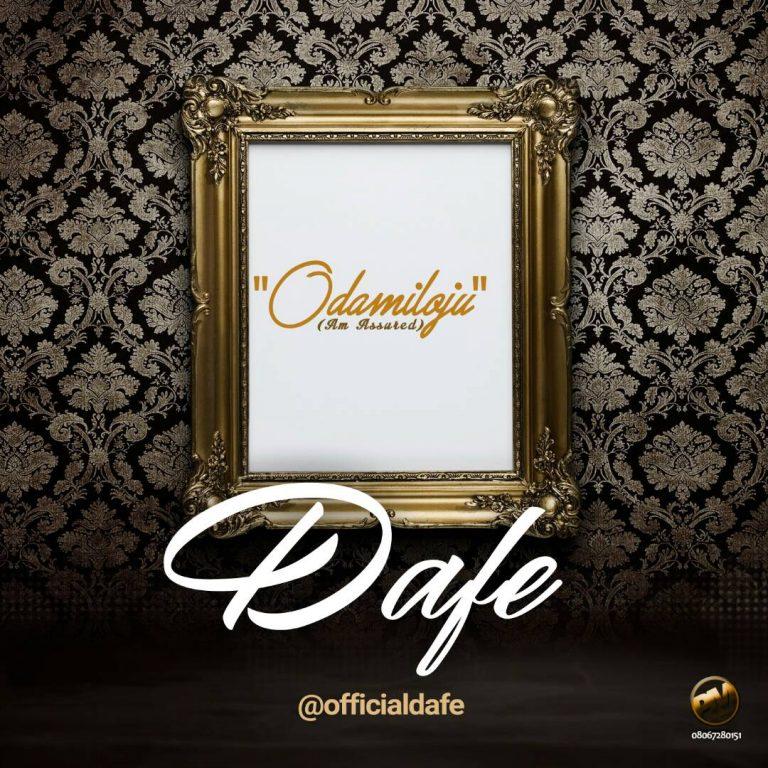 (AUDIO + VIDEO) : ODA MI LOJU – Dafe    @officialdafe
