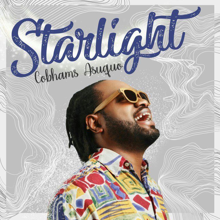 Latest Gospel Rock: Starlight – Cobhams Asuquo