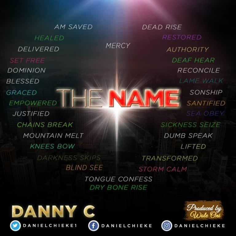 New Music: The Name – DannyC   @danielchieke