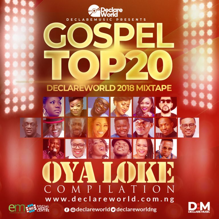 Mixtape : Oya Loke – Declare world | @declareworldng