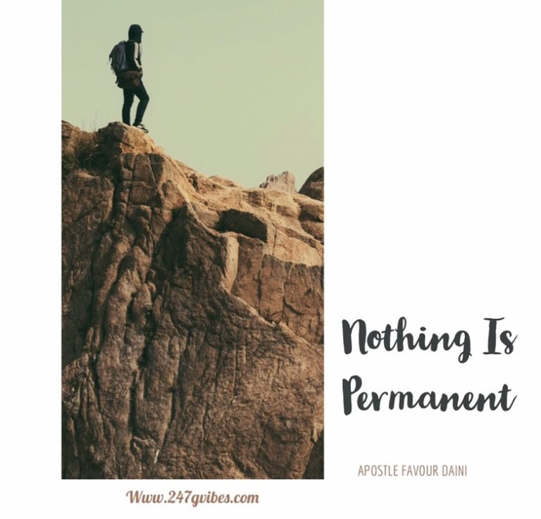 Article: Nothing Is Permanent- Apostle Favour Seun