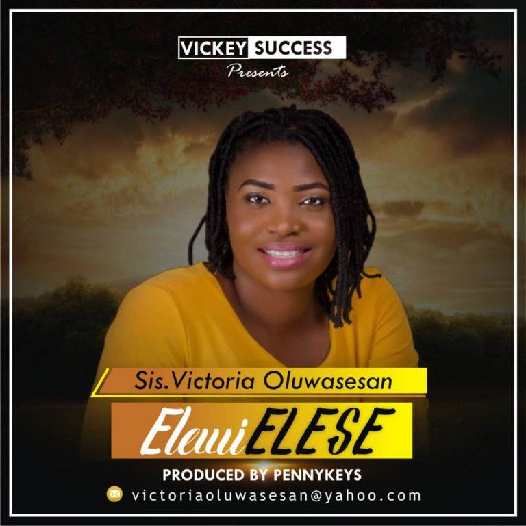 New Music: Elewi Elese – Victoria Oluwasesan