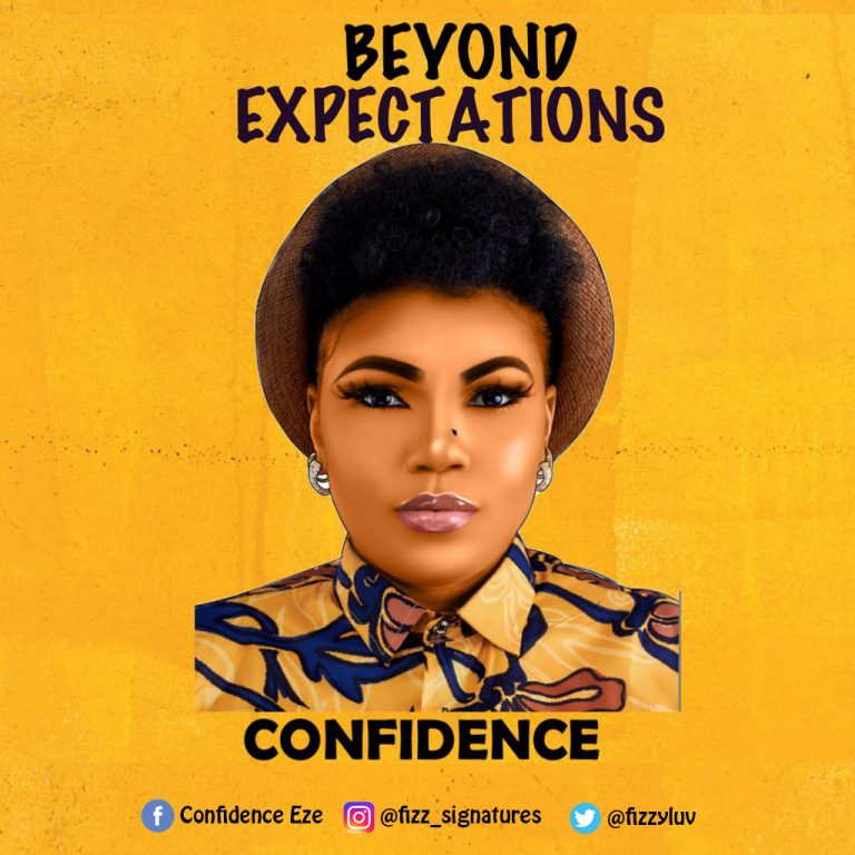 Beyond Expectations – Confidence   @Fizzyluv