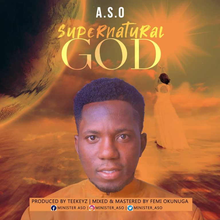 #247Music: Supernatural God By ASO