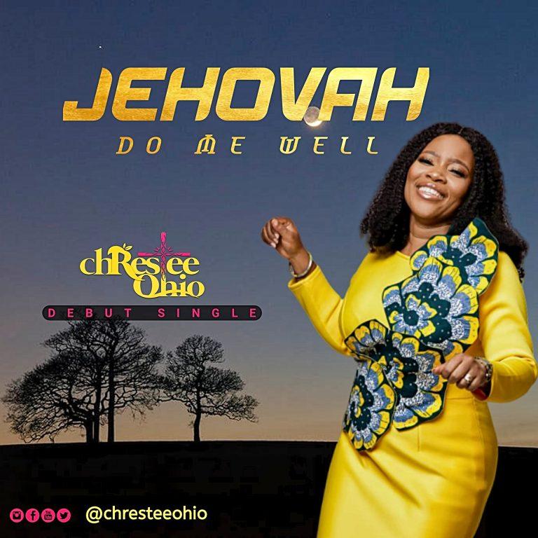 [Music]: Jehovah Do Me Well – Chrestee Ohio
