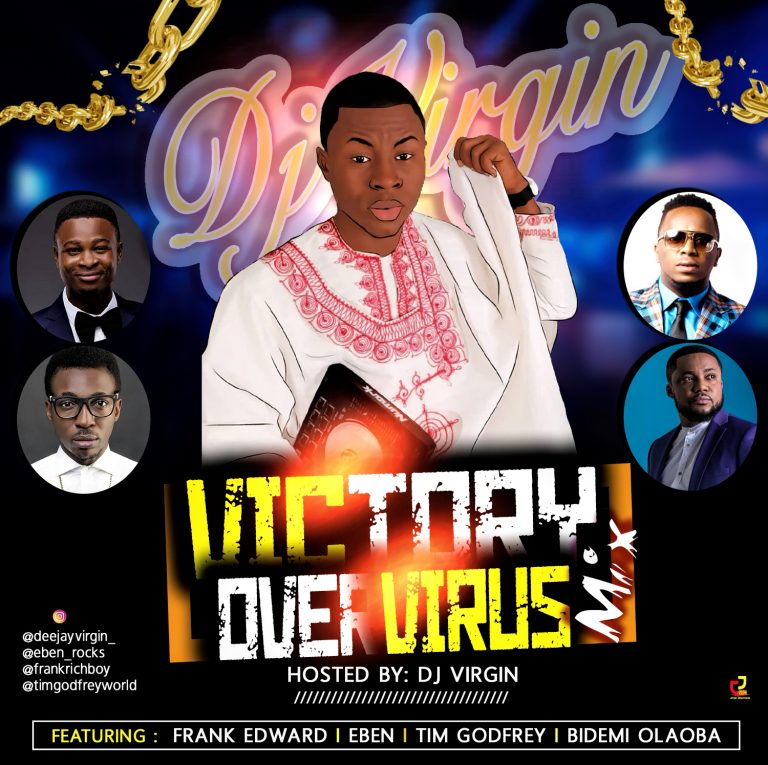 Download Mix: Victory Over Virus Mix By DJ Virgin