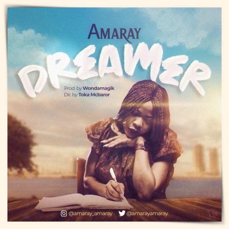 #247Music: Dreamer By Amaray