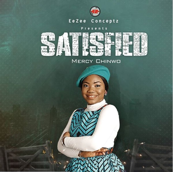 """Mercy Chinwo's Sophomore Album """"Satisfied"""" Cover  Unveiled"""