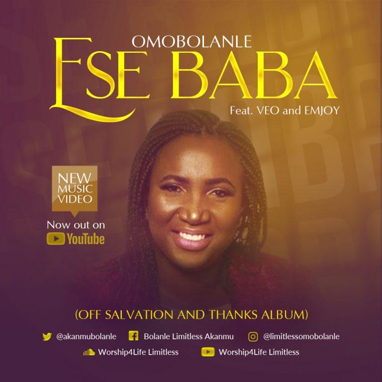 #247Music: Ese Baba By Omobolanle Ft VEO & Emjoy