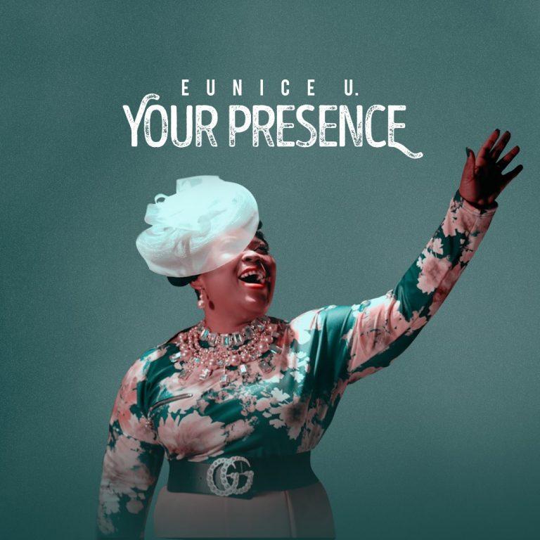 #247Music: Your Presence By Eunice U