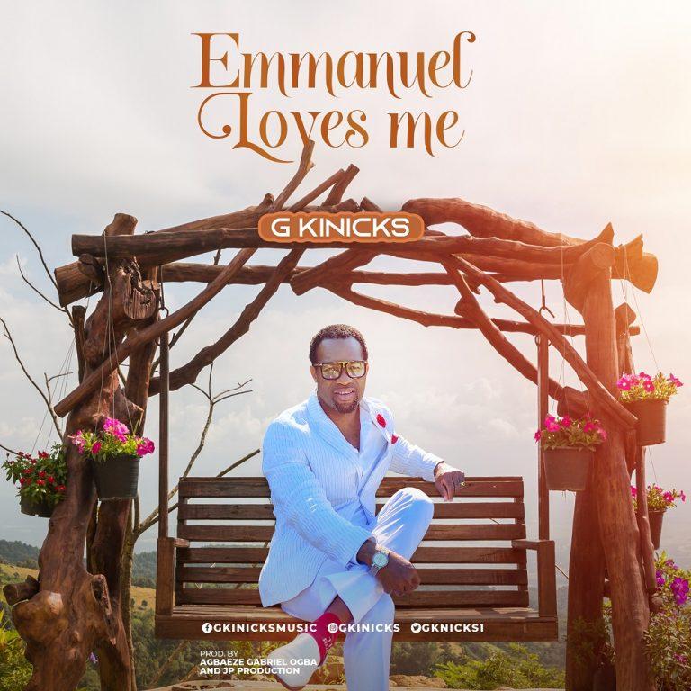 [Music]: Emmanuel Loves Me By G Kinicks   @Gkinicks1