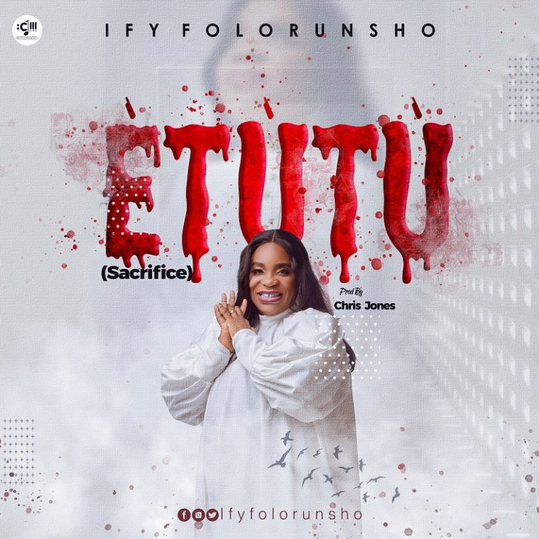 [Music]:  Etutu By Ify Folorunsho [@Ifyfolorunsho]