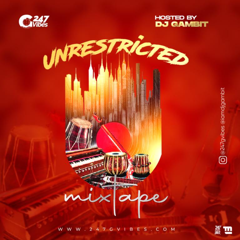 Mixtape: Unrestricted –  Dj Gambit