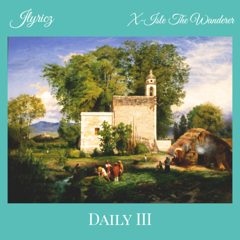 Music + Video: Jlyricz – Daily 3.0 (feat. X-Isle the Wanderer) | @iam_Jlyricz