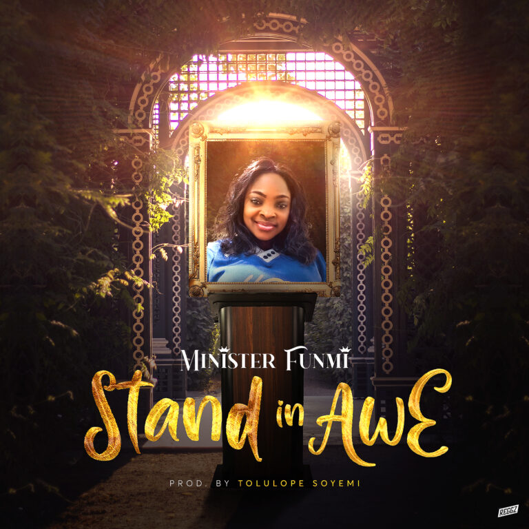 Download Music: Stand In Awe – Minister Funmi