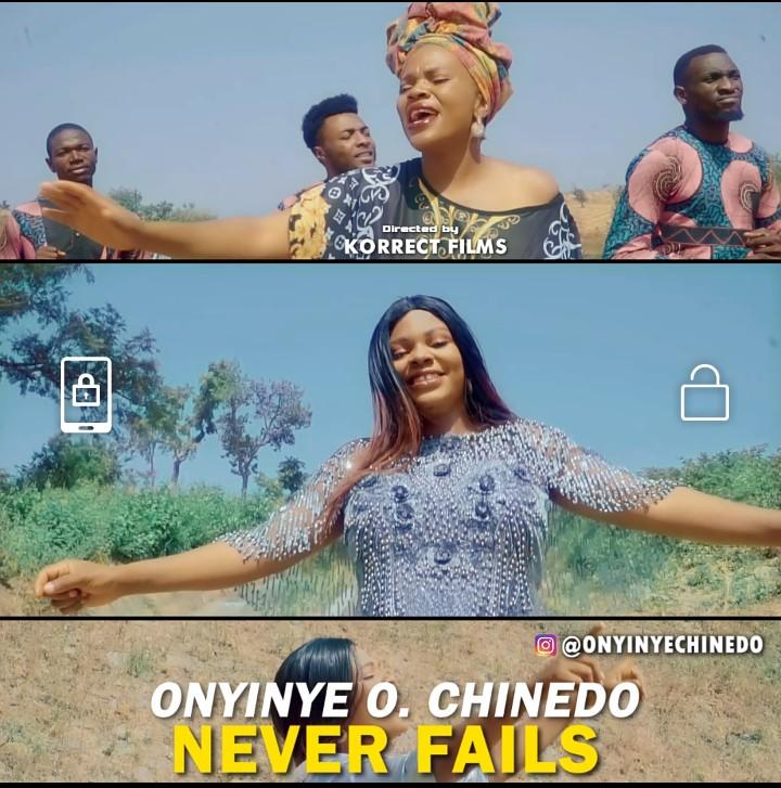Audio + Video: Onyinye O. Chinedo – Never Fails