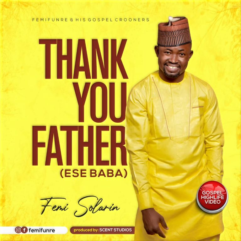Music Video: Thank You Father (Ese Baba) – Solarin