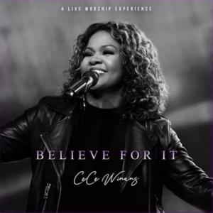CeCe Winans – Believe For It (Live Recording Album 2021)