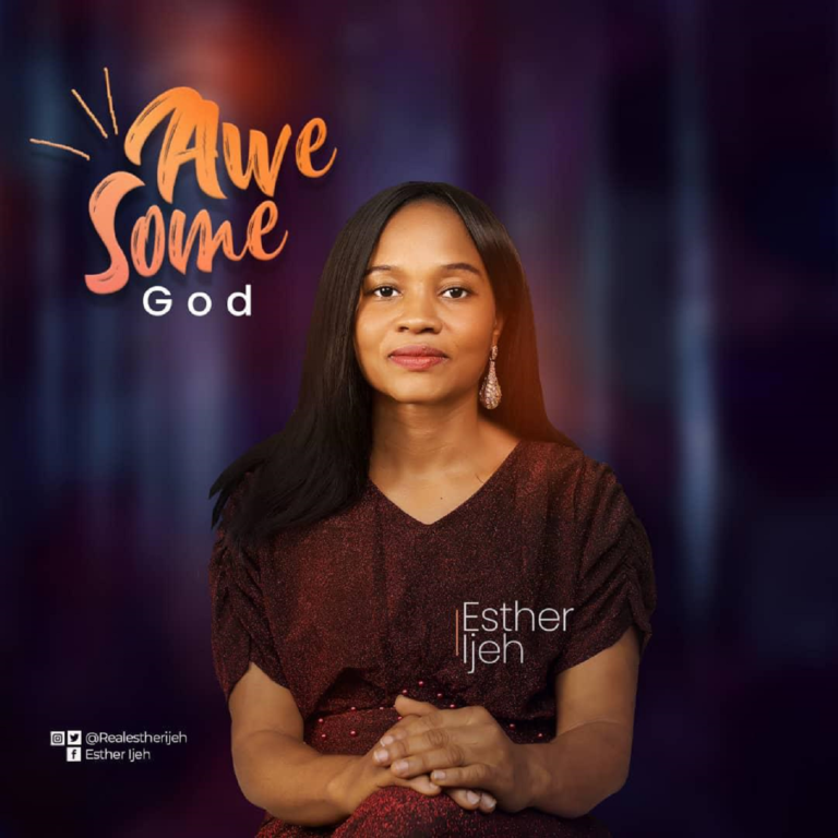 """Music: """"Awesome God"""" – Esther Ijeh    @RealEstherIjeh"""