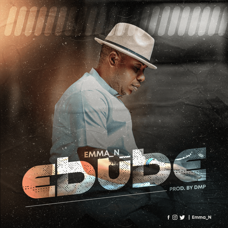 Music: Ebube – Emma N