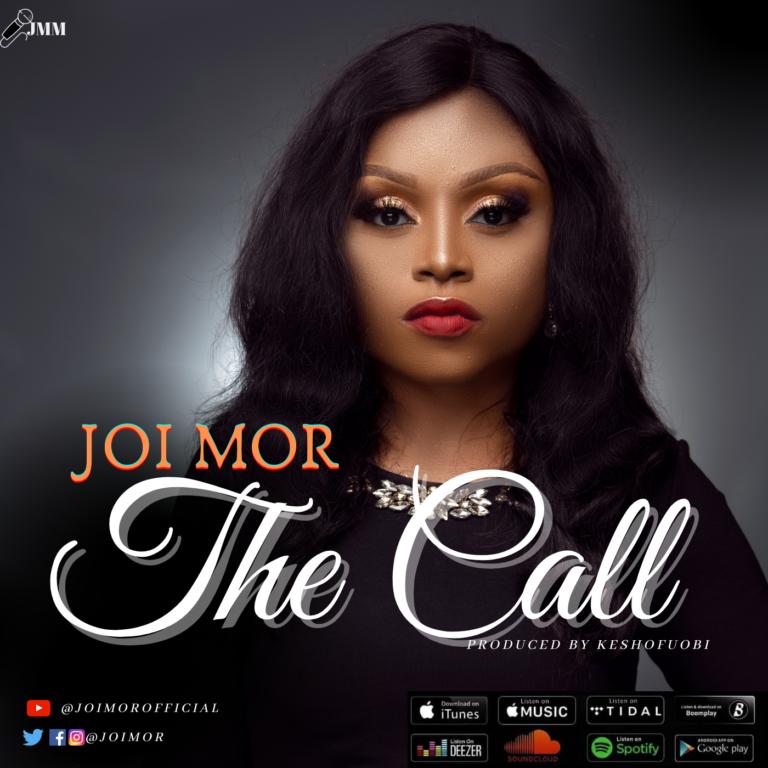"""Joi Mor Returns With New Single """"The Call   @Joimor"""