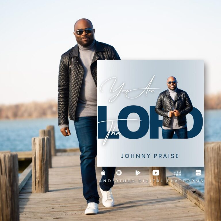 [Music + Video]: You Are The Lord – Johnny Praise