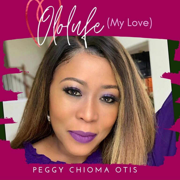 Peggy Chioma Otis Drops Beautiful Love Song OLOLUFE (My Love) to Celebrate Lovers Around the World [@peggyotis]