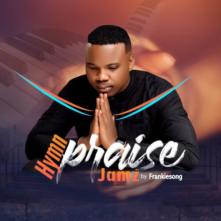 """FrankieSong Releases """"Hymn Praise Jamz"""" & """"On The Rock"""" (Feat. Dr. Finesse x Henry Wealth)"""