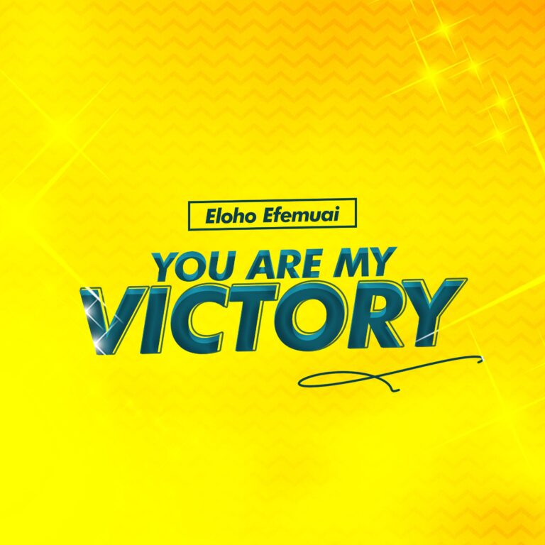 "Eloho Efemuai shares new single ""You are my Victory"" (Music +Lyric Video) | @elohoefemua"