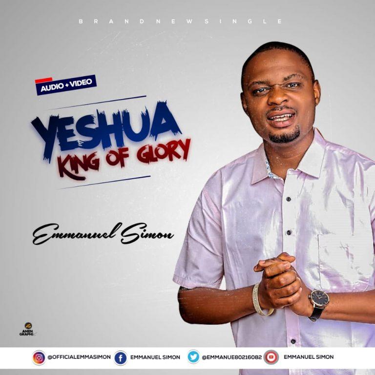 Video: Yeshua King Of Glory – Emmanuel Simon