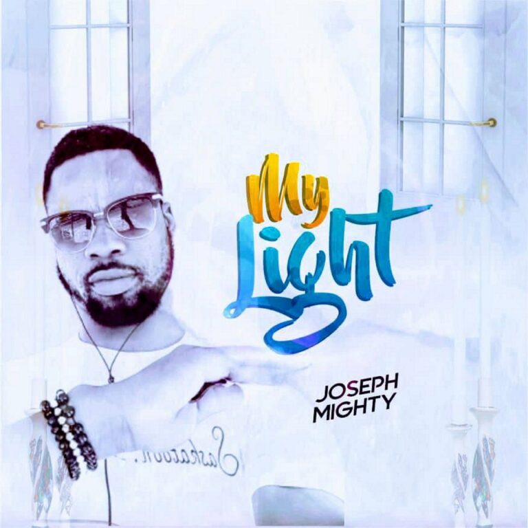 My Light – Joseph Mighty Prod. by Mr Ben