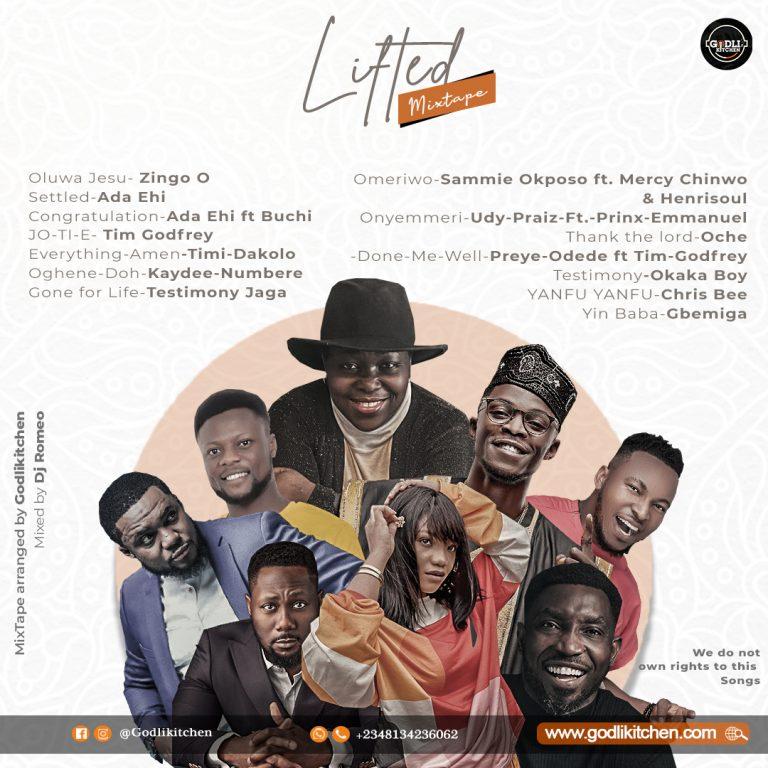 Mixtape: Lifted ft Zingo O, Tim Godfrey, Ada Ehi, Timi Dakolo and More