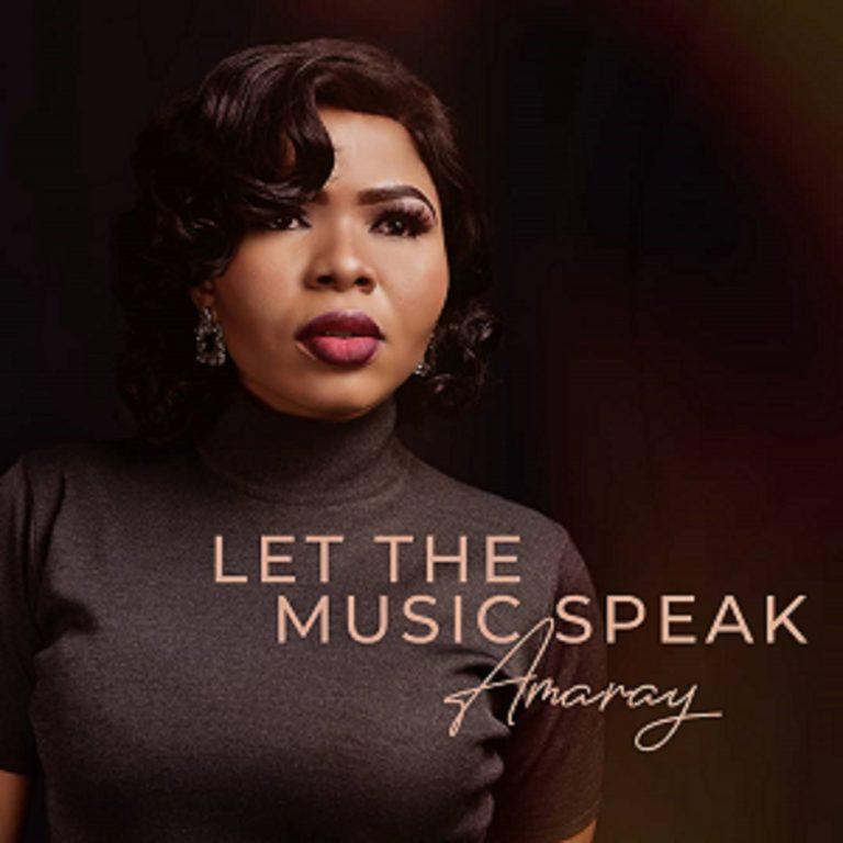 Amaray Drops New Ep Titled Let The Music Speak | @Amarayamaray
