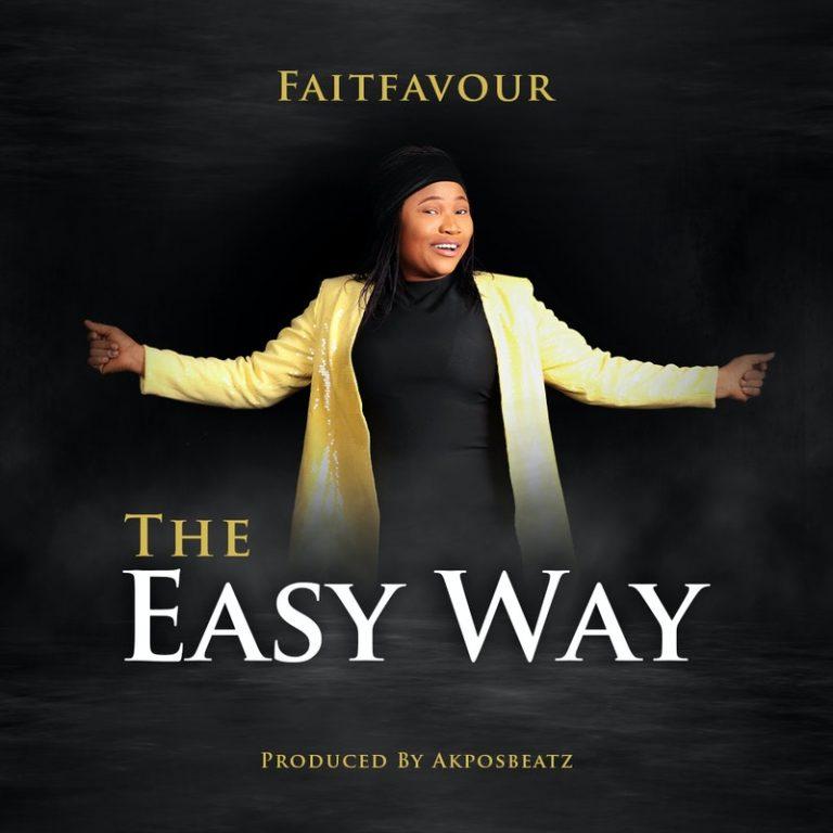 Video: The Easy Way – FaitFavour