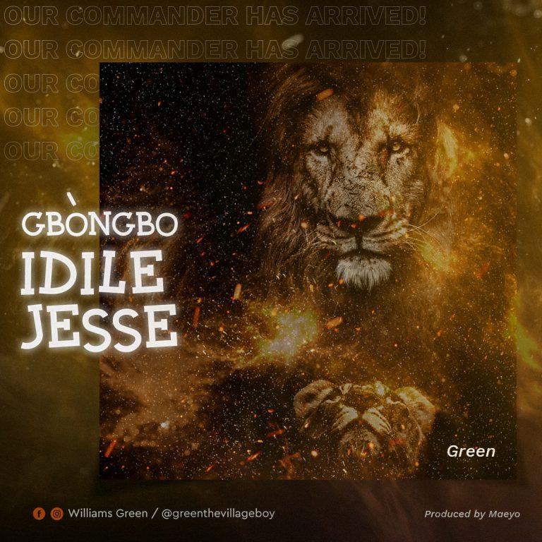 Music:  Gbongbo Idile Jesse – Green
