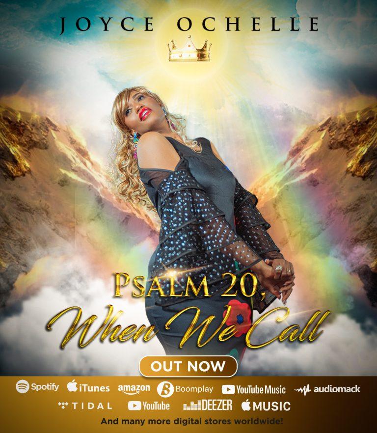 UK Based Worship Leader Joyce Ochelle Releases Debut single 'Psalms 20, When We Call