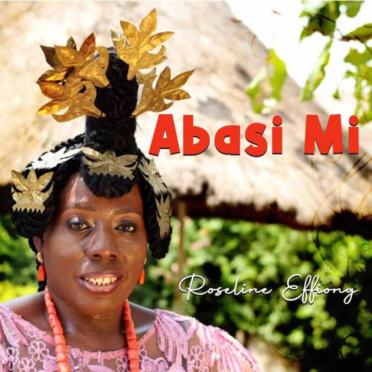 [Video]: Abasi Mi – Roseline Effiong | @Roselin_effiong