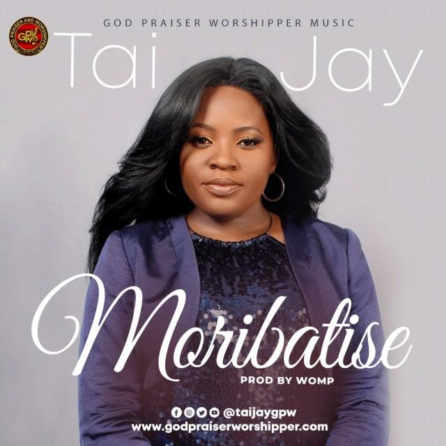 Music: Moribatise – Tai Jay | @taijayGPW