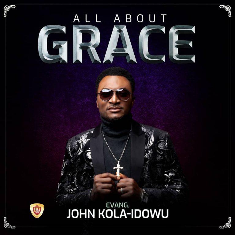 Album: All About Grace – John Kola Idowu